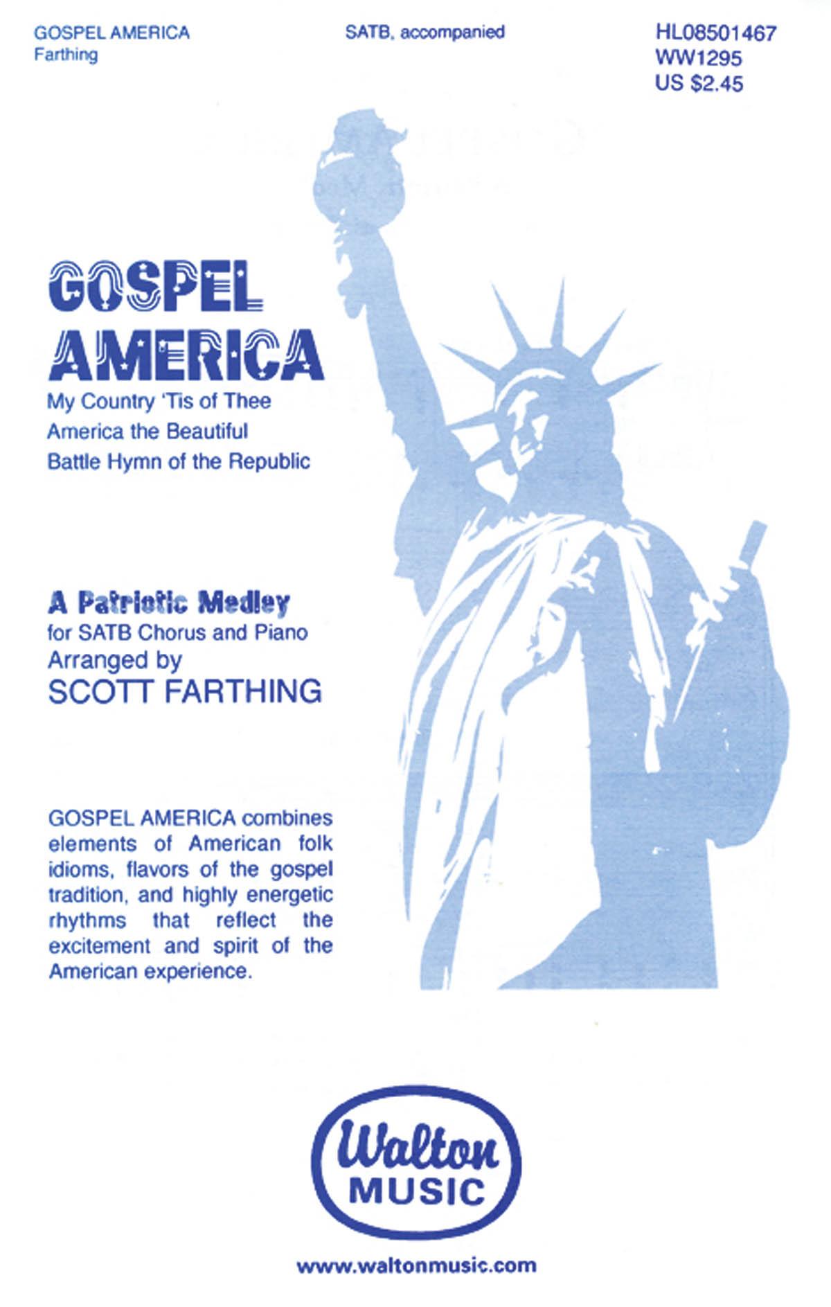 Gospel America (A Patriotic Medley): SATB: Vocal Score