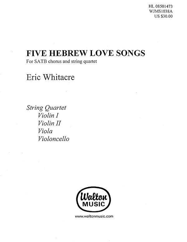 Eric Whitacre: Five Hebrew Love Songs: Ensemble: Parts