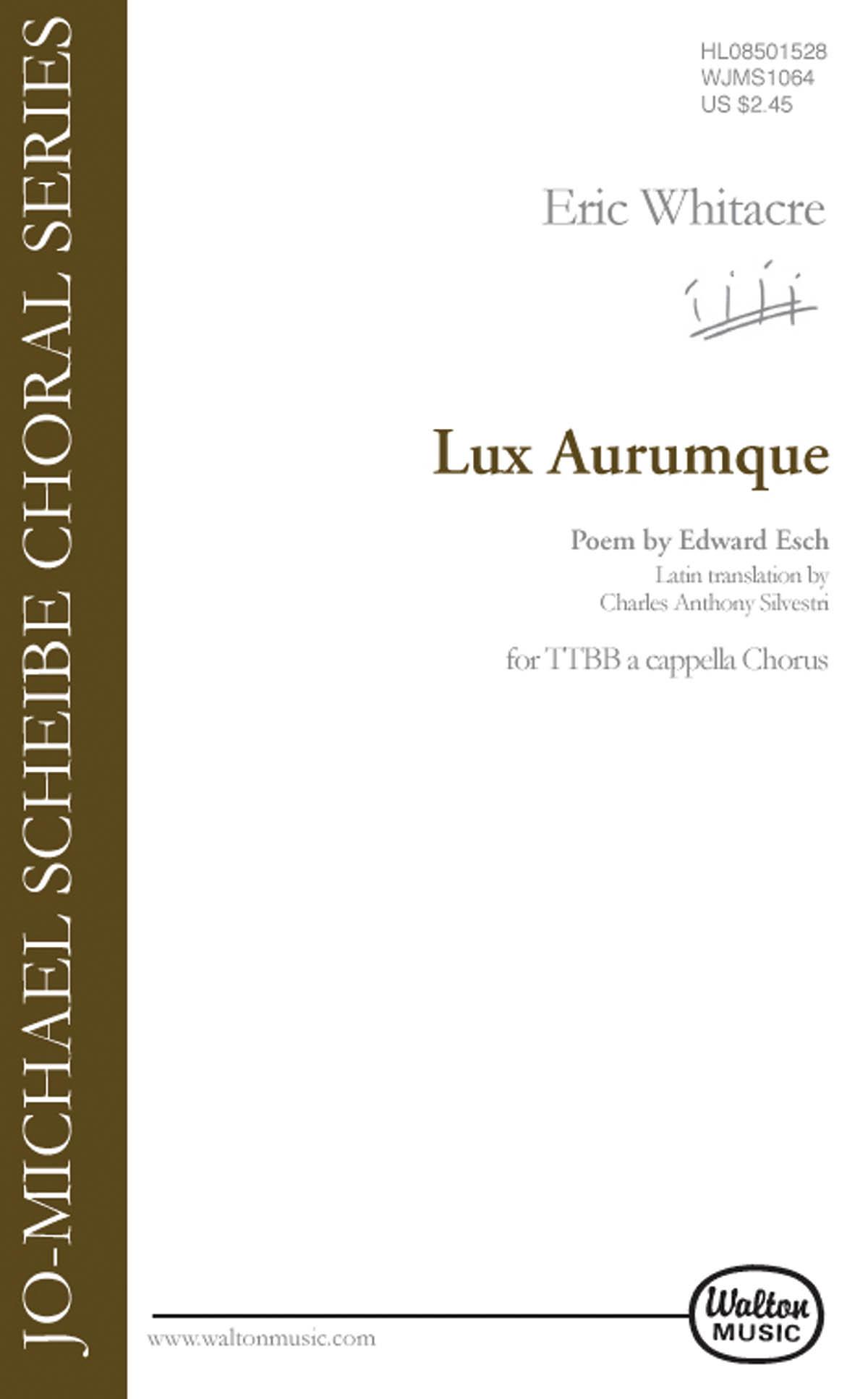 Eric Whitacre: Lux Aurumque: TTBB: Vocal Score