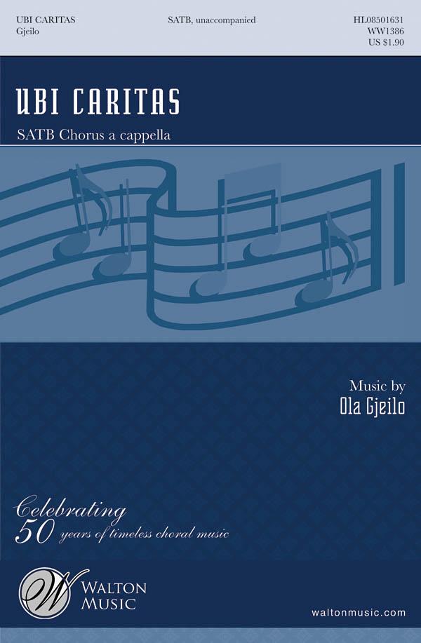 Ola Gjeilo: Ubi Caritas: SATB: Vocal Score
