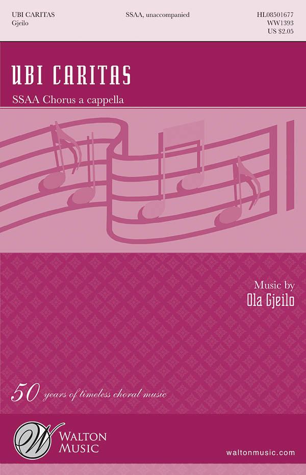Ola Gjeilo: Ubi Caritas: SSAA: Vocal Score