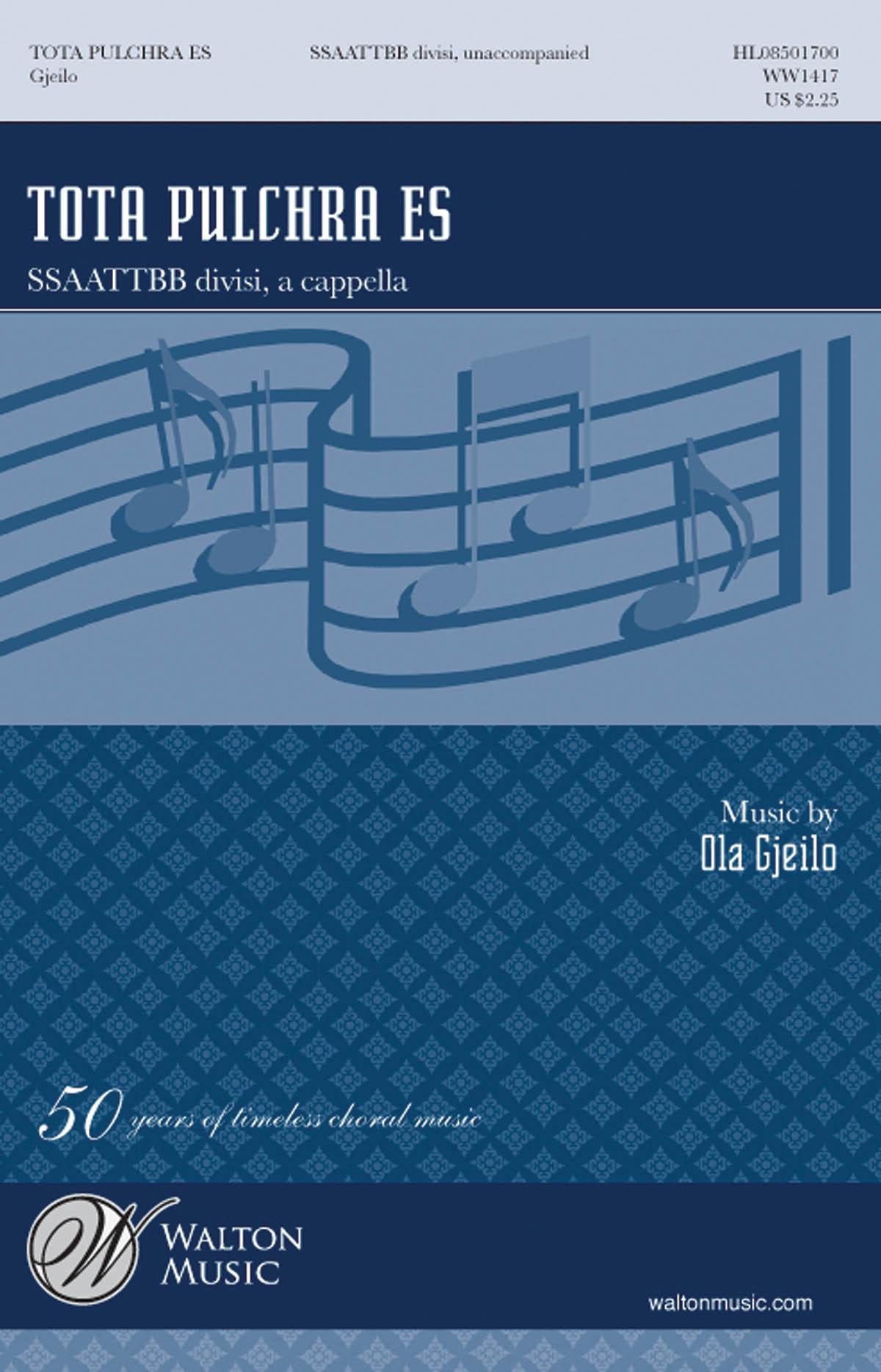 Ola Gjeilo: Tota pulchra es: Double Choir: Vocal Score