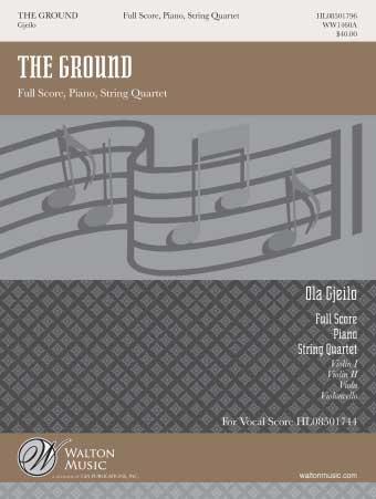 Ola Gjeilo: The Ground (from SUNRISE MASS): String Quartet: Score and Parts