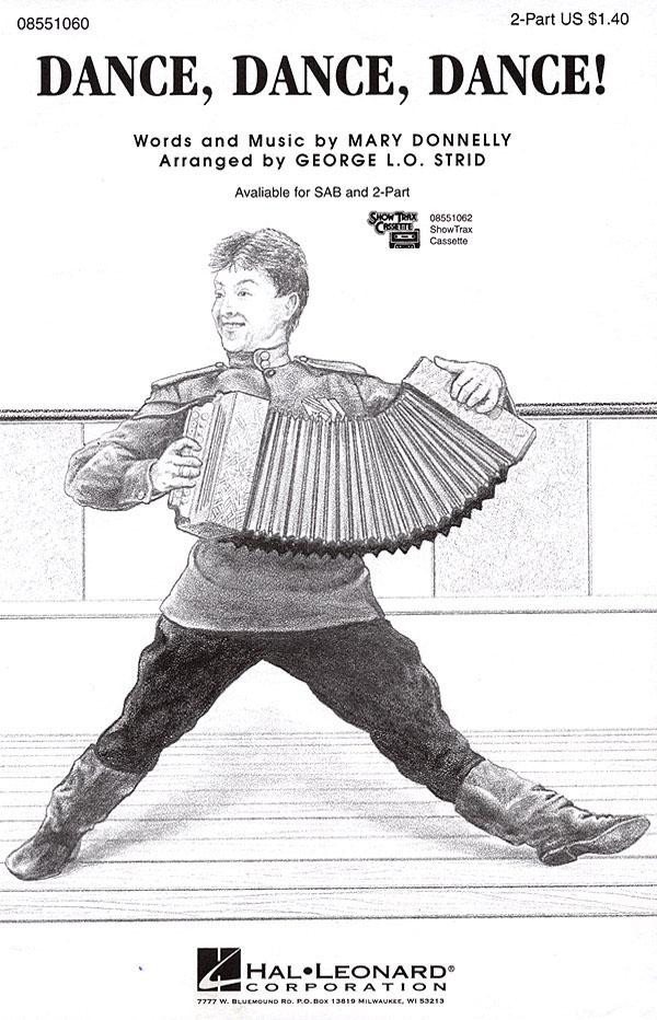 Mary Donnelly: Dance  Dance  Dance!: 2-Part Choir: Vocal Score