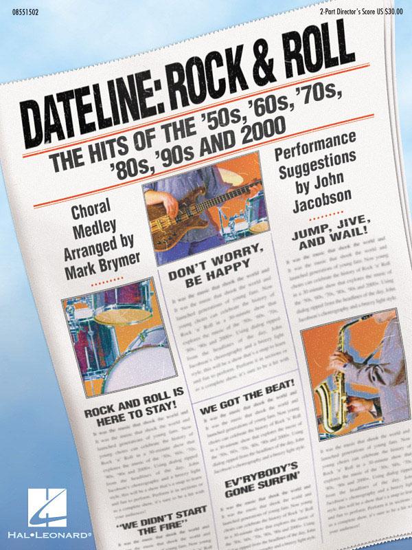 Dateline: Rock & Roll - Medley: 2-Part Choir: Vocal Score