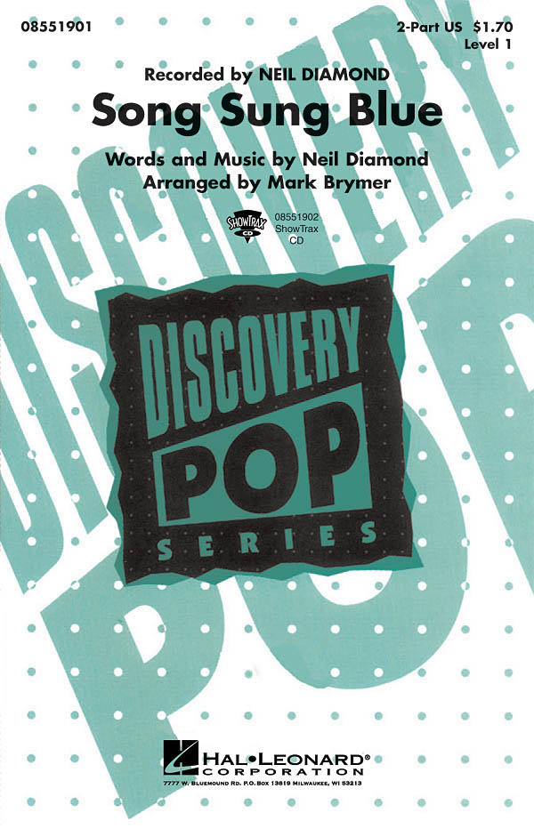 Neil Diamond: Song Sung Blue (2-Part): 2-Part Choir: Vocal Score