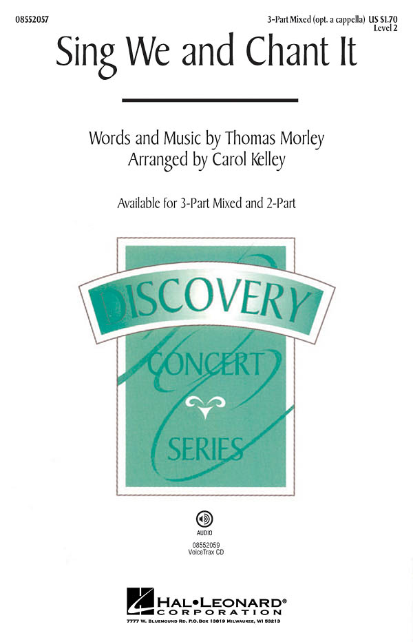 Thomas Morley: Sing We and Chant It: 3-Part Choir: Vocal Score