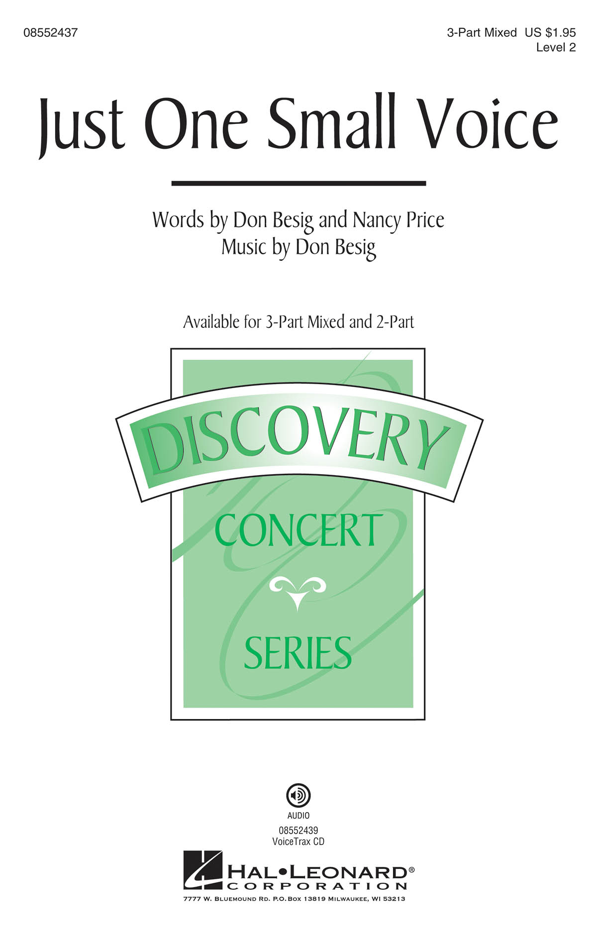 Don Besig Nancy Price: Just One Small Voice: 3-Part Choir: Vocal Score