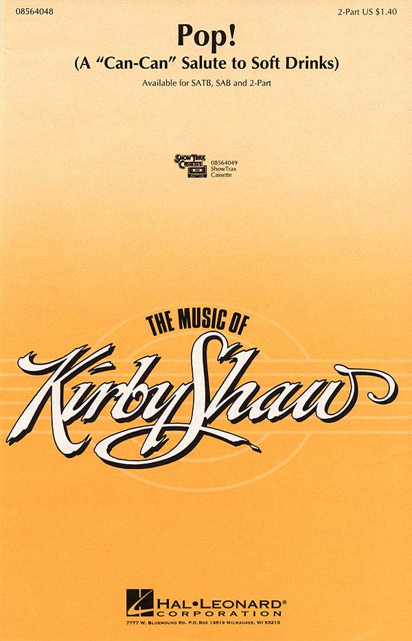 Jacques Offenbach Kirby Shaw: Pop!: 2-Part Choir: Vocal Score