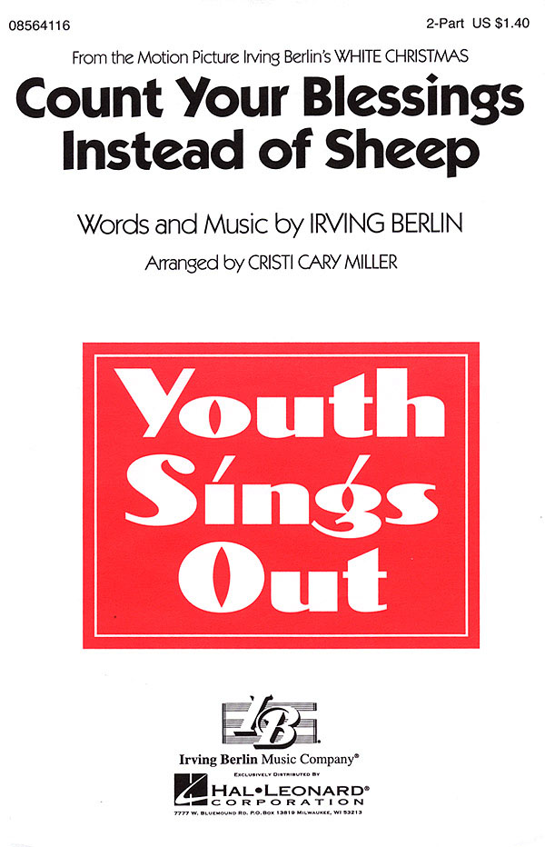 Irving Berlin: Count Your Blessings Instead of Sheep: 2-Part Choir: Vocal Score