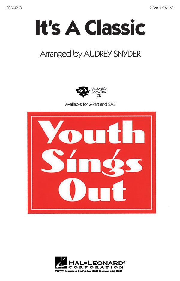 It's a Classic: 2-Part Choir: Vocal Score