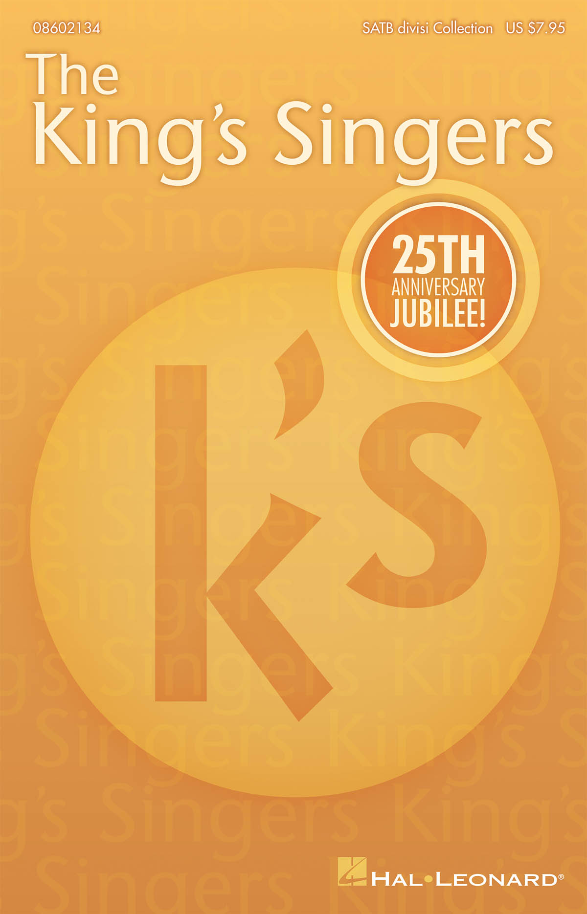 The King's Singers: The King's Singers' 25th Anniversary Jubilee: SATB: Vocal