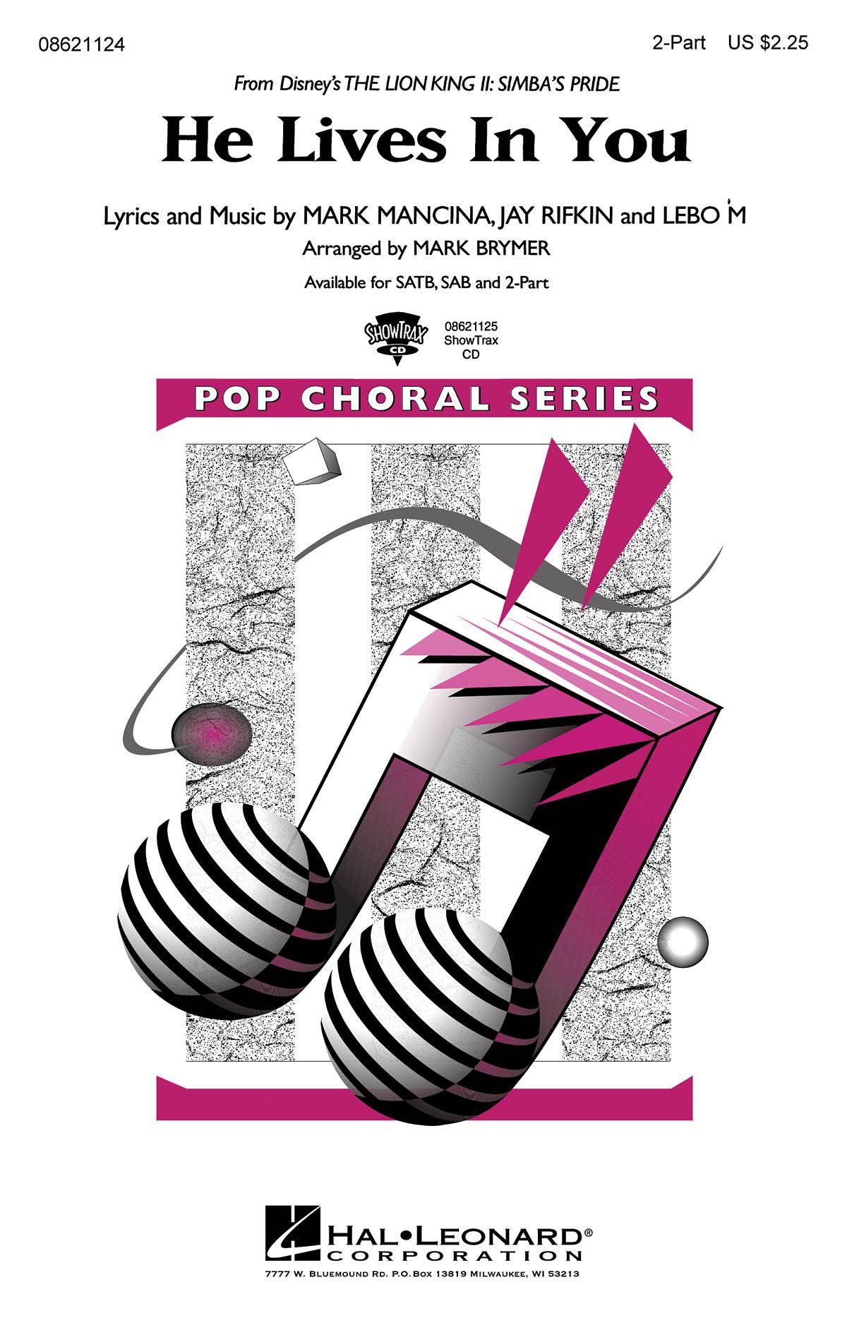 Jay Rifkin Lebo M. Mark Mancina: He Lives in You: 2-Part Choir: Vocal Score