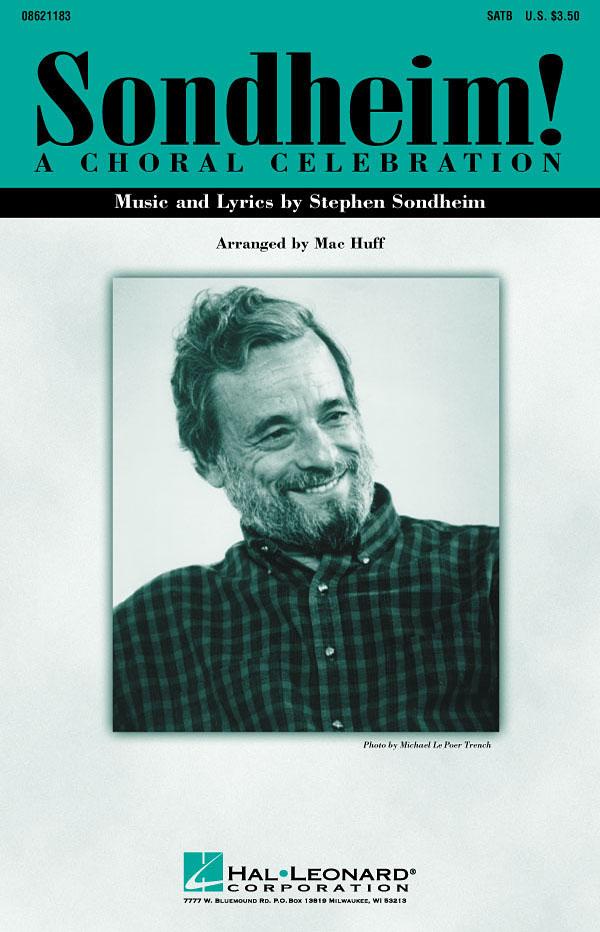 Stephen Sondheim: Sondheim! A Choral Celebration (Medley): SATB: Vocal Score