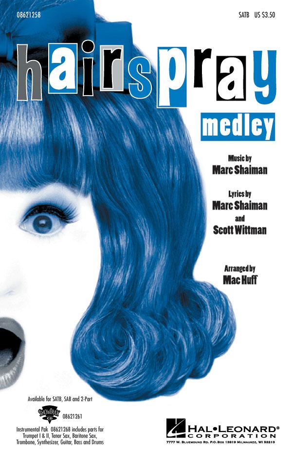 Marc Shaiman Scott Wittman: Hairspray (Medley): SATB: Vocal Score
