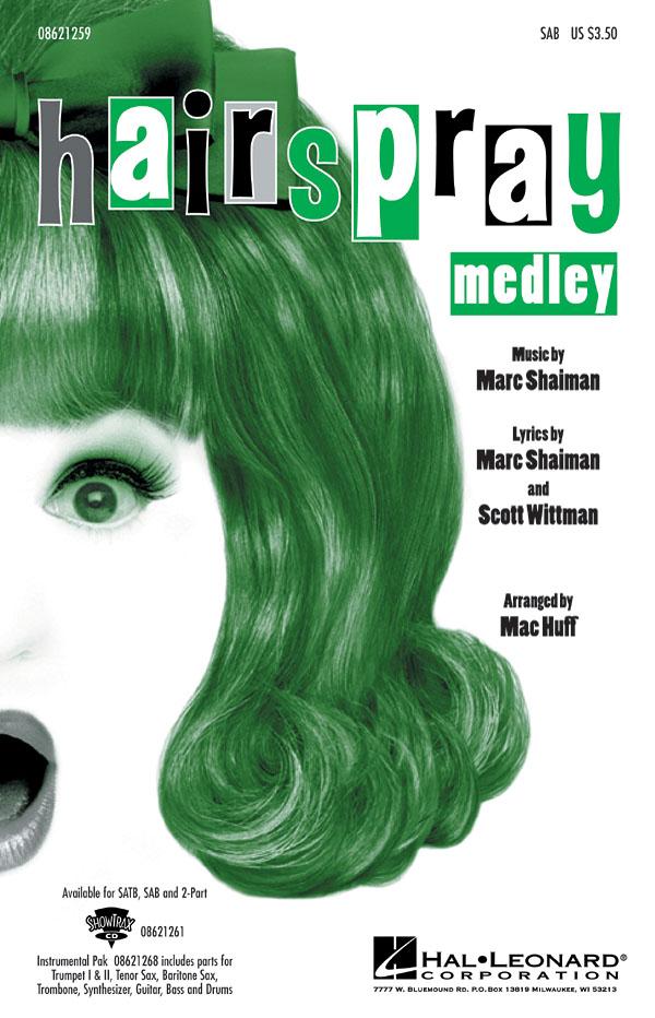 Marc Shaiman Scott Wittman: Hairspray Medley (SAB): SAB: Vocal Score