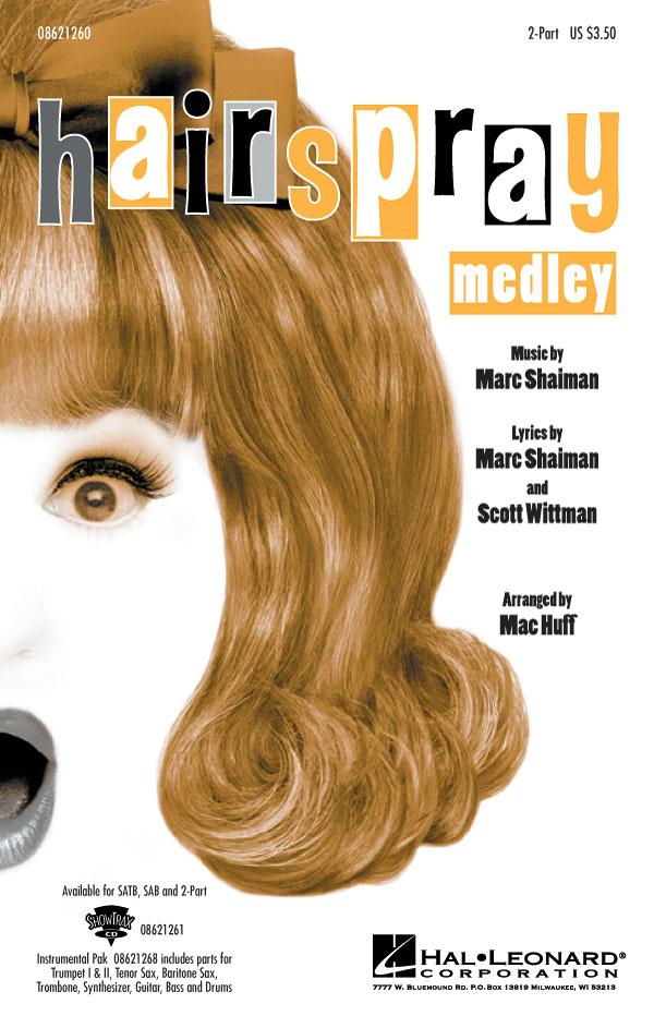 Marc Shaiman Scott Wittman: Hairspray (Medley): 2-Part Choir: Vocal Score