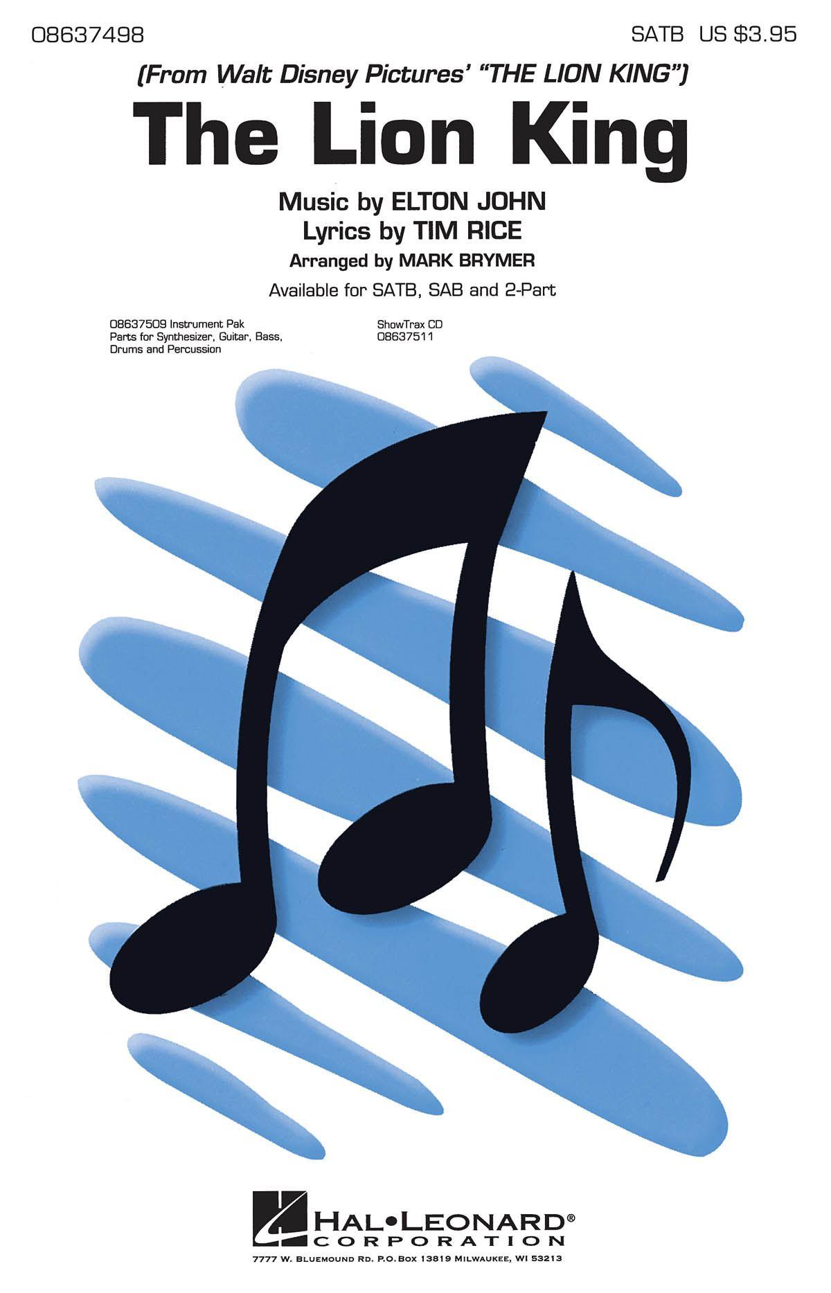 Elton John Tim Rice: The Lion King (Medley): SATB: Vocal Score