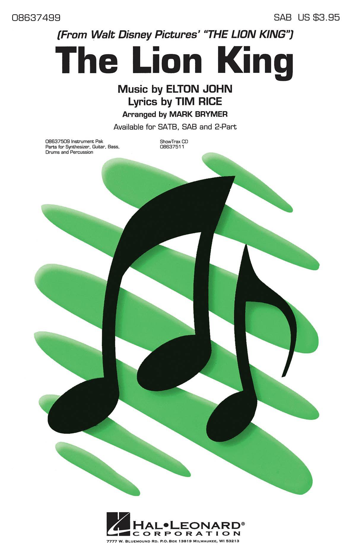 Elton John Tim Rice: The Lion King (Medley): SAB: Vocal Score