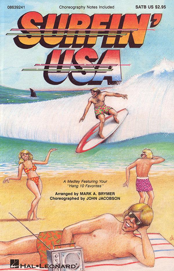 Surfin' USA (Feature Medley): SATB: Vocal Score