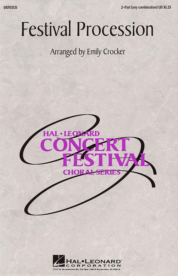 Festival Procession: 2-Part Choir: Vocal Score