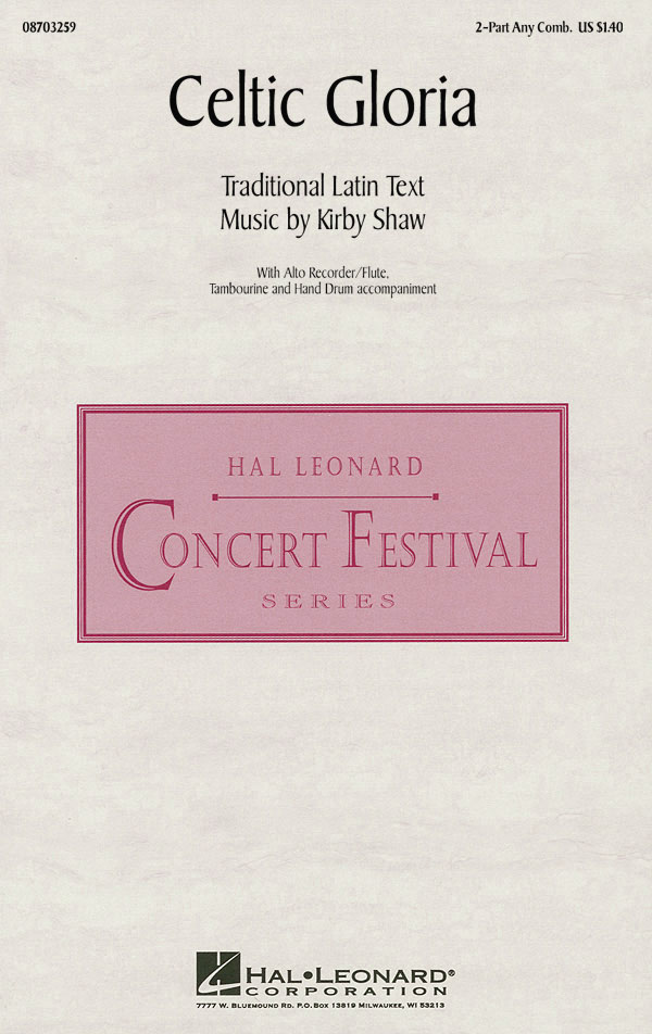 Kirby Shaw: Celtic Gloria: 2-Part Choir: Vocal Score