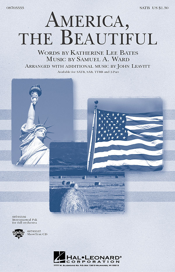 Katherine Lee Bates Samuel A. Ward: America  the Beautiful: SATB: Vocal Score