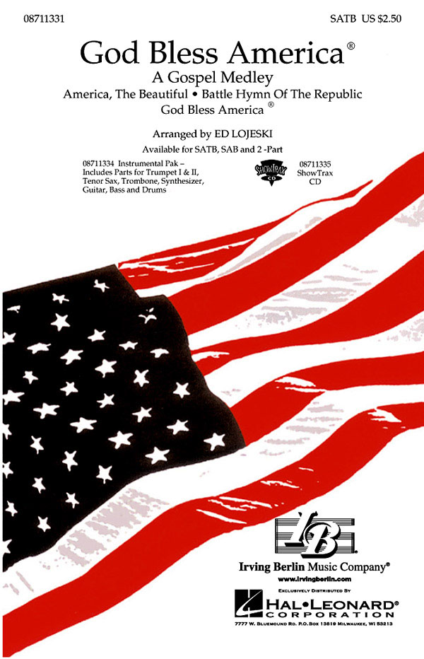Irving Berlin: God Bless America« - A Gospel Medley: SATB: Vocal Score