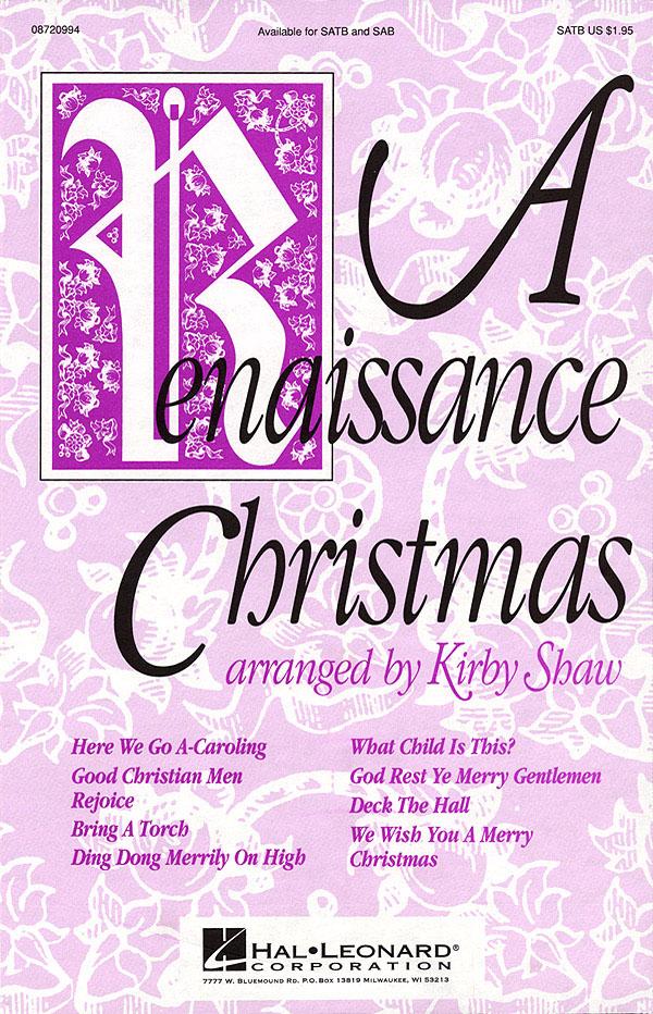 A Renaissance Christmas (Medley): SATB: Vocal Score