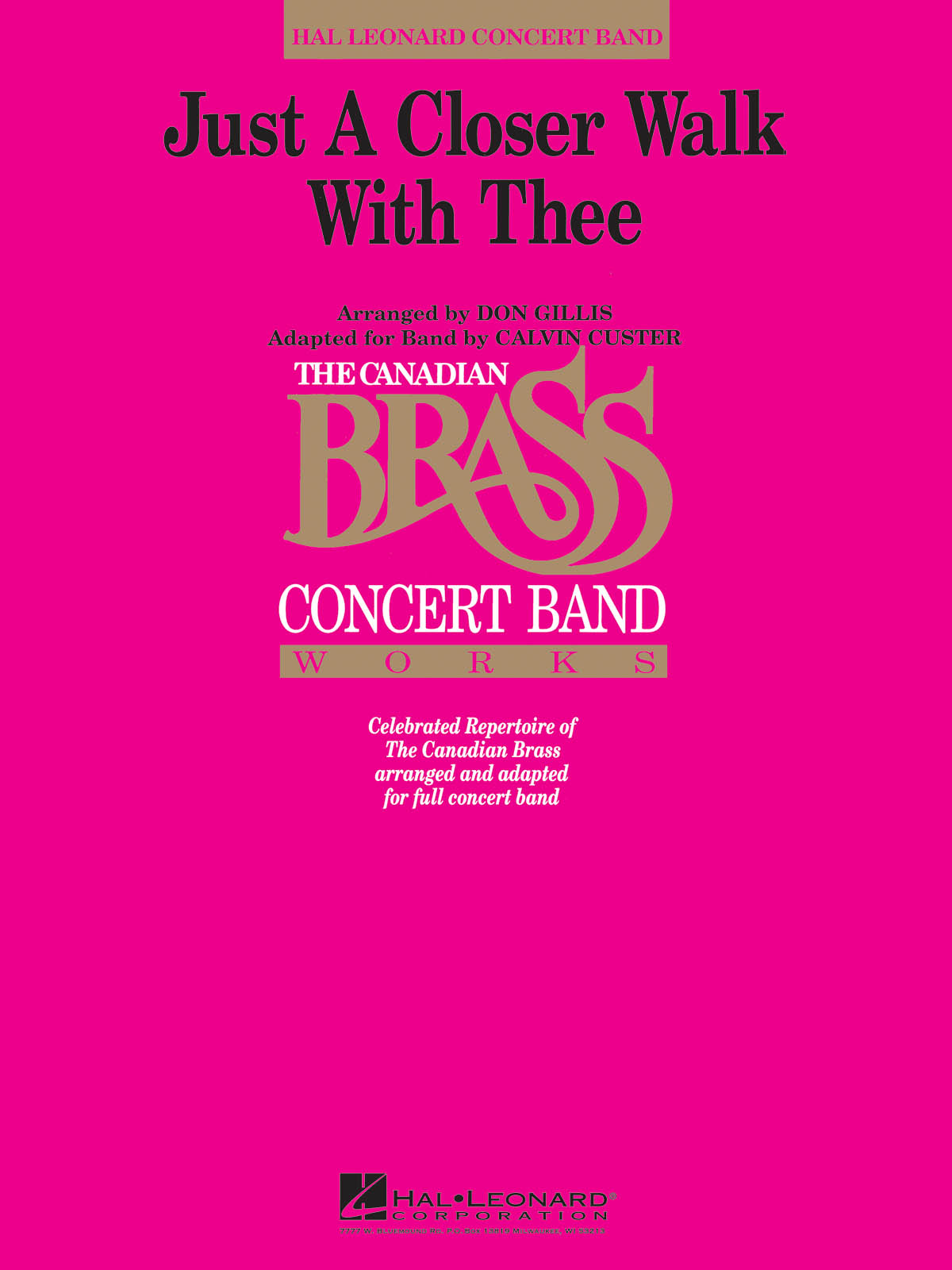The Canadian Brass: Just a Closer Walk With Thee: Concert Band: Score & Parts