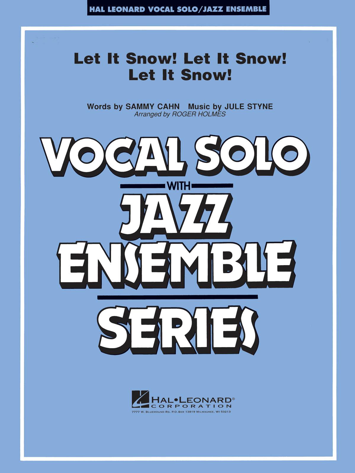 Jule Styne Sammy Cahn: Let It Snow! Let It Snow! Let It Snow!: Jazz Ensemble: