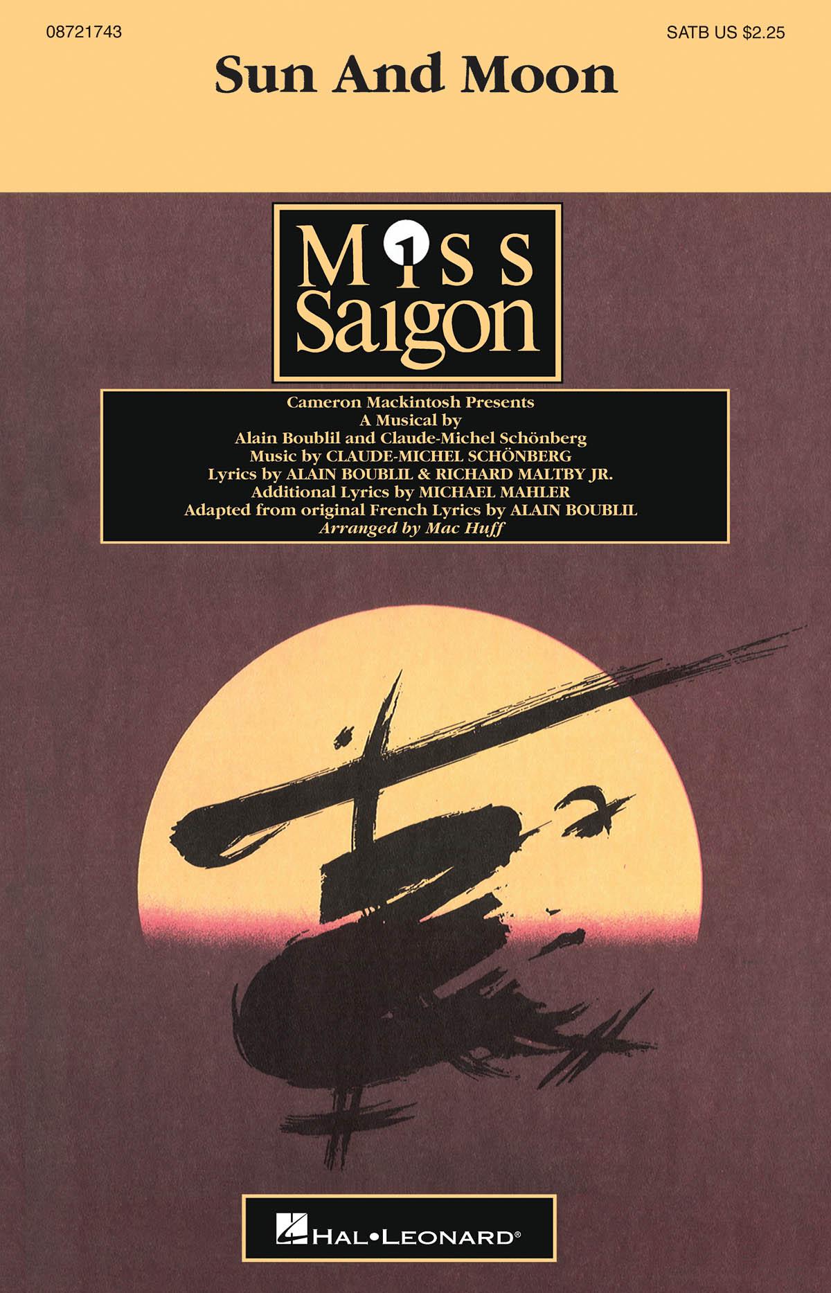 Alain Boublil Claude-Michel Schönberg Richard Maltby Jr.: Sun And Moon: SATB: