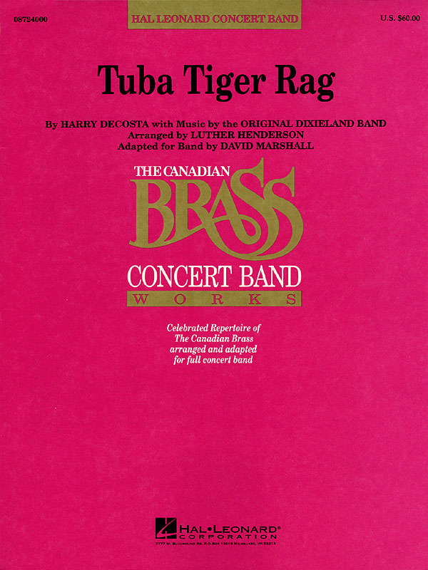 The Canadian Brass: Tuba Tiger Rag: Concert Band: Score & Parts