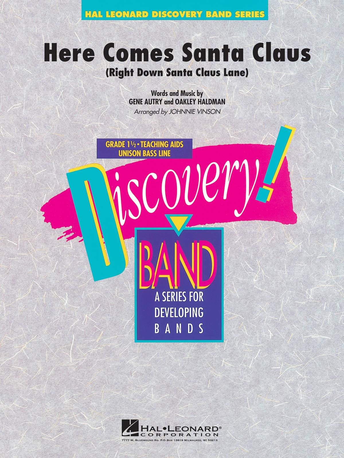 Gene Autry Oakley Haldeman: Here Comes Santa Claus: Concert Band: Score & Parts