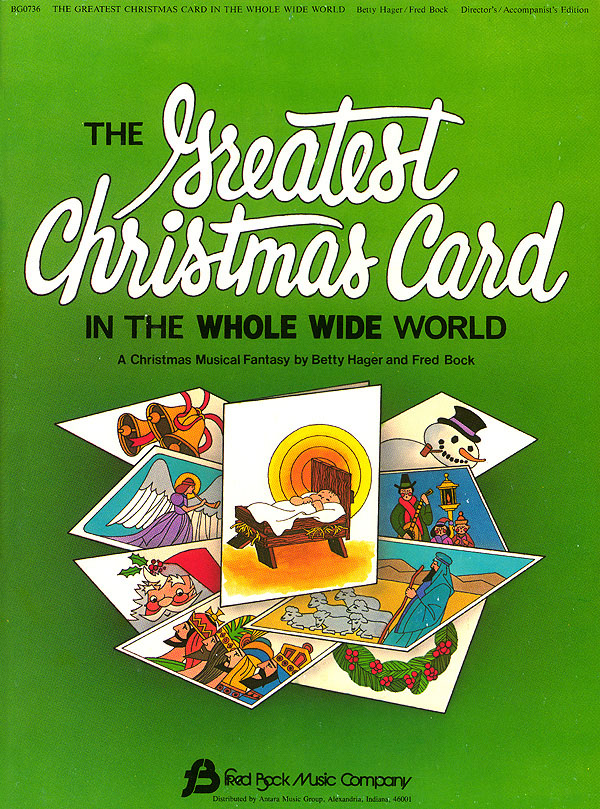 Betty Hager Fred Bock: The Greatest Christmas Card: Mixed Choir: Score