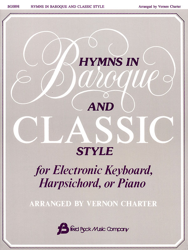 Vernon Charter: Hymns in Baroque and Classic Style - Piano: Piano: Instrumental