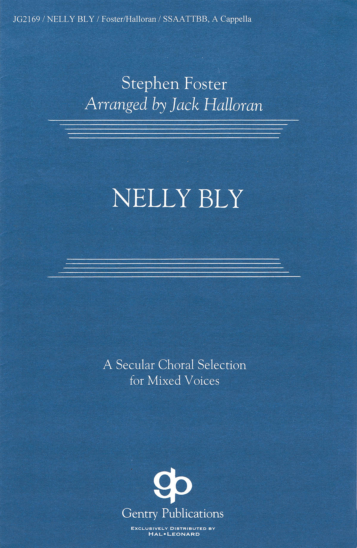 Stephen Foster: Nelly Bly: SATB: Vocal Score