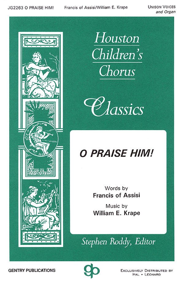 William E. Krape: O Praise Him!: Mixed Choir: Vocal Score
