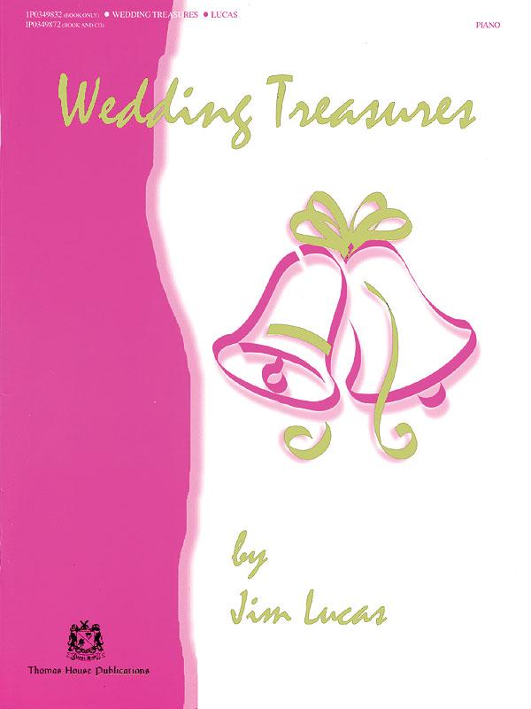 Wedding Treasures: Piano: Instrumental Album