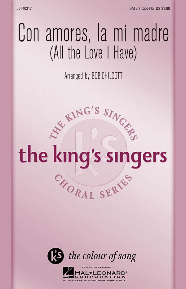 The King's Singers: Con Amores  La Mi Madre: SATB: Vocal Score