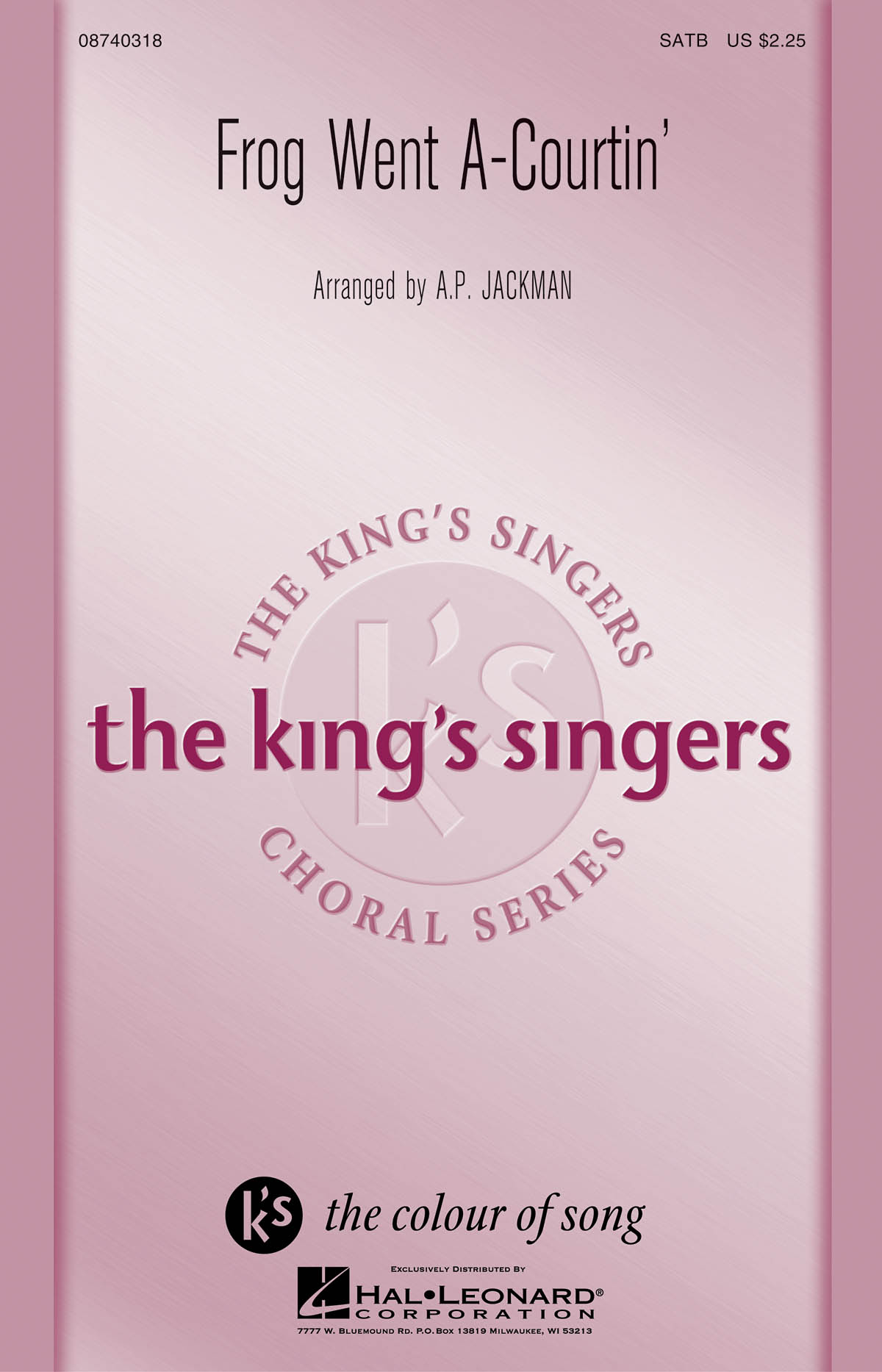 The King's Singers: Frog Went A-Courtin': SATB: Vocal Score