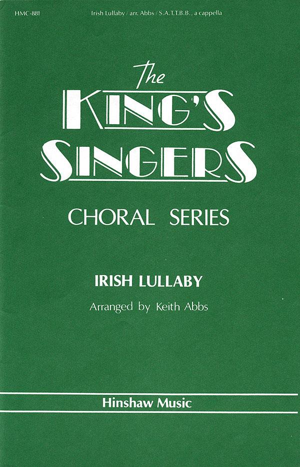 The King's Singers: Irish Lullaby: SATB: Vocal Score
