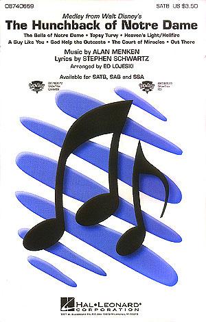 Alan Menken Stephen Schwartz: The Hunchback of Notre Dame (Medley): SATB: Vocal