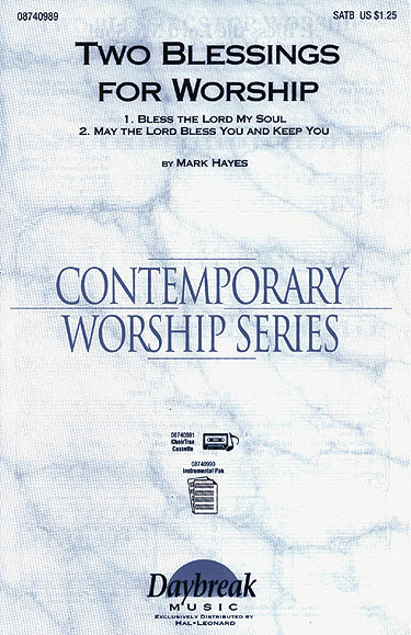 Mark Hayes: Two Blessings for Worship: SATB: Vocal Score