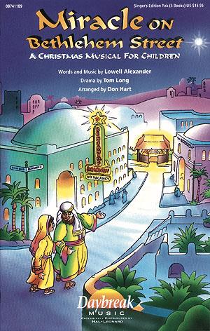 Lowell Alexander: Miracle on Bethlehem Street: Mixed Choir: Vocal Score