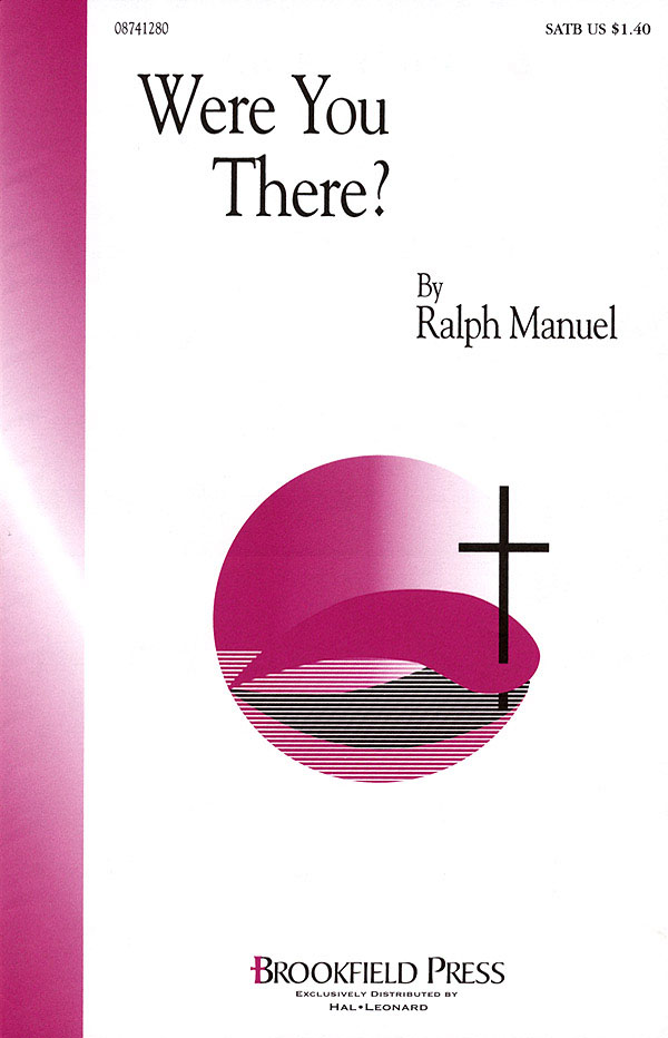 Ralph Manuel: Were You There?: SATB: Vocal Score