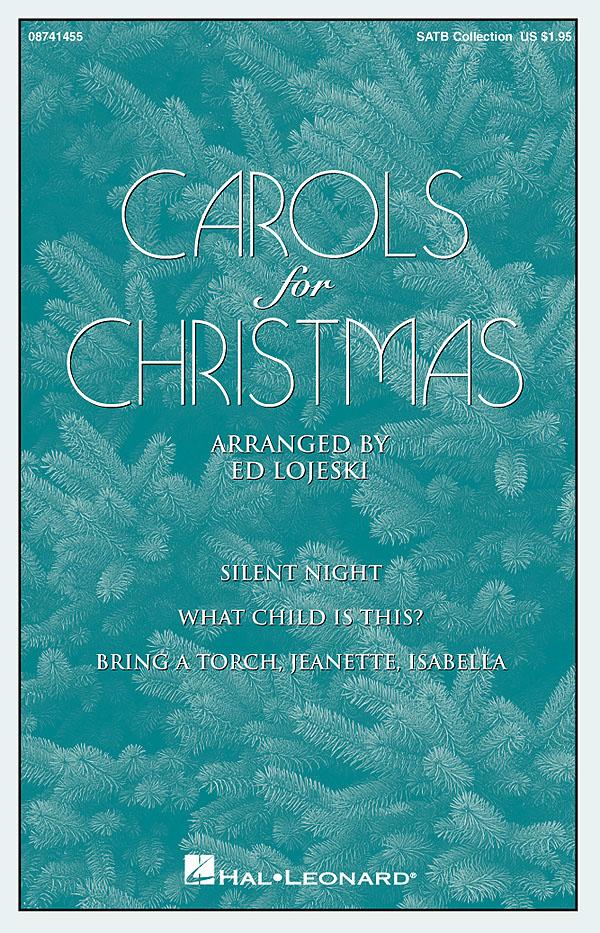 Carols for Christmas: SATB: Vocal Score