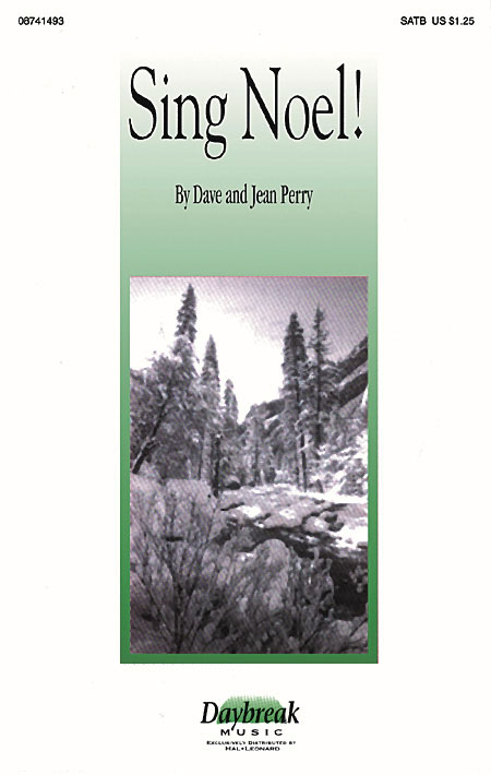 Dave Perry Jean Perry: Sing Noel!: SATB: Vocal Score