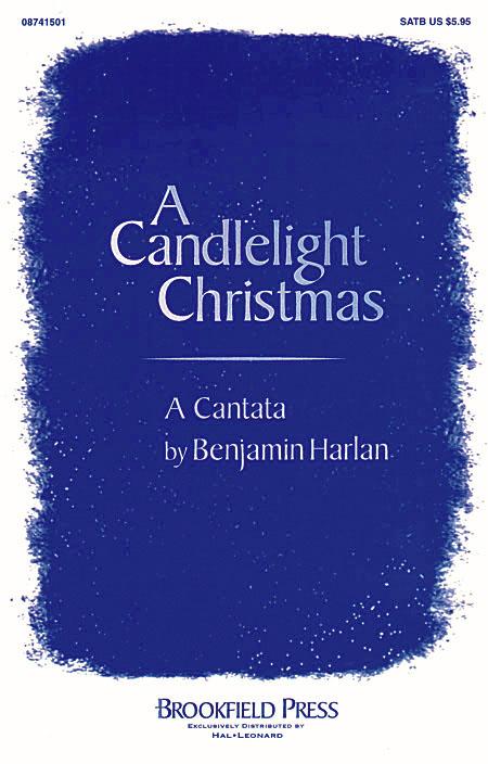 Benjamin Harlan: A Candlelight Christmas: SATB: Vocal Score