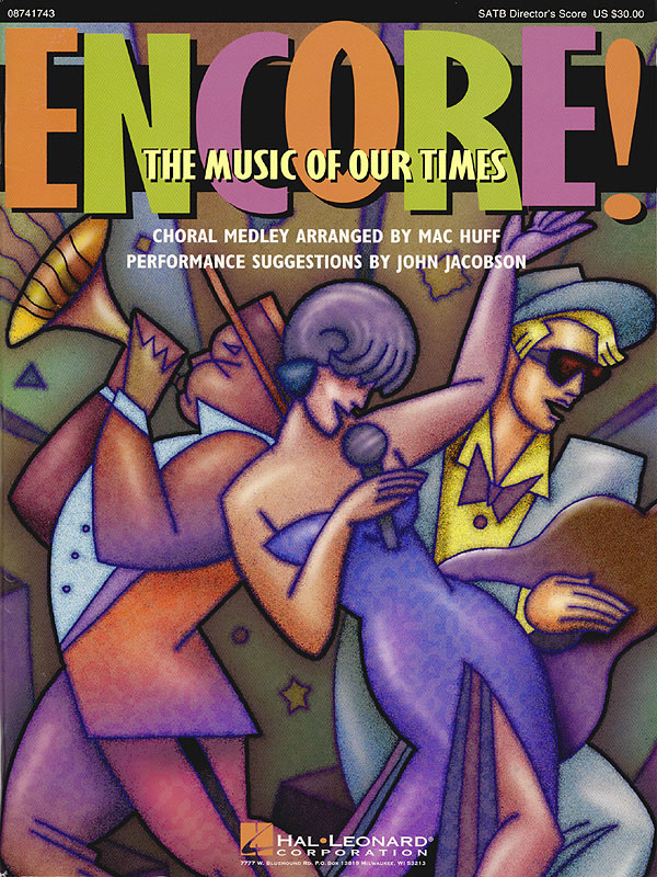 Encore! The Music of Our Times (Medley): SATB: Vocal Score